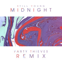 Cover mp3 Still Young Midnight (THIEVES Heaven Trap Remix)