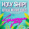 Holy Ship! 2015 Official Mixtape Series: Sharam Jey