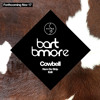 Bart B More - Cowbell (Nom De Strip Edit)