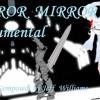Mirror Mirror Instrumental (No Vocals)Original by Jeff Williams