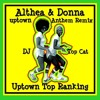Althea & Donna - Uptown Top Ranking Anthem  Top Cat DJ Remix (Mash Up) 2014