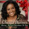 HOLIDAY HOTPICK : Cheryl Barnes - Merry Merry Christmas To You