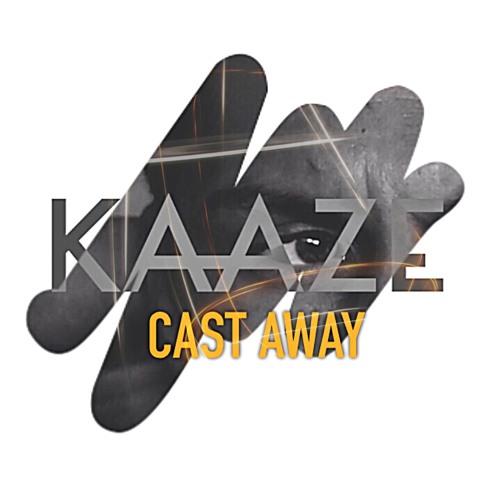 Kaaze - Cast Away (Original Mix)