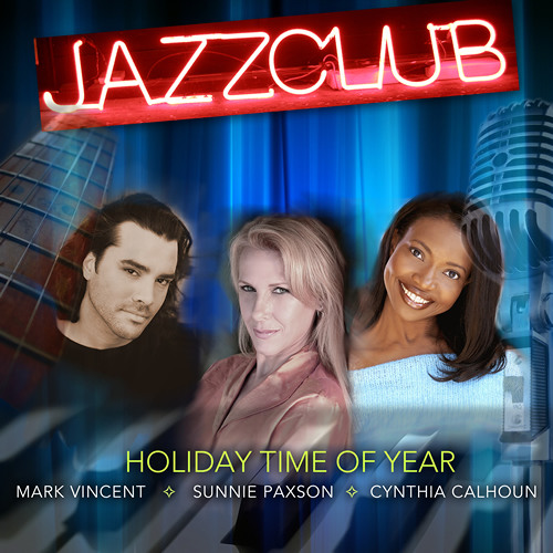 HOLIDAY HOTPICK : Jazz Club - Holiday Time Of Year