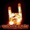 Rock Like This