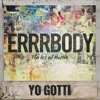 - - -Errrbody (Remix) Yo Gotti Ft. Lil Wayne Ludacris   Lyrics -