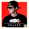 Prayer In C (SEBG MASH) - Lilly Wood & The Prick, Lakechild, Goldroom & Kaskade