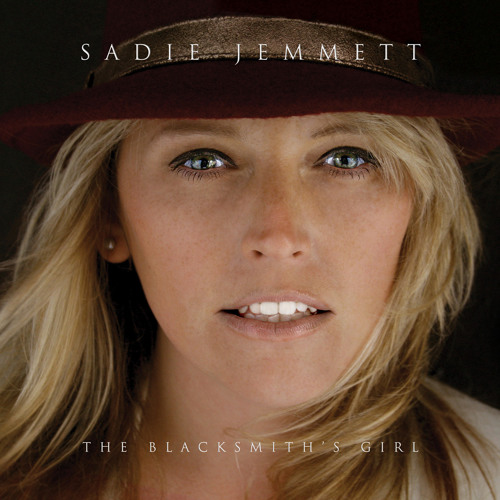 Sadie Jemmett - The Blacksmith's Girl - track by track