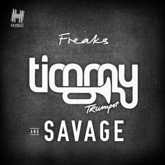 Timmy Trumpet & Savage - Freaks (Radio Edit)
