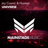 Jay Cosmic & Husman - Universe [Mainstage Podcast 232] [OUT NOW!]