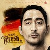 EKO FRESH Gheddo Reloaded Feat. Sido