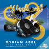 Myriam Abel Feat Bigg Shake  Week  Remix Laurent Veix