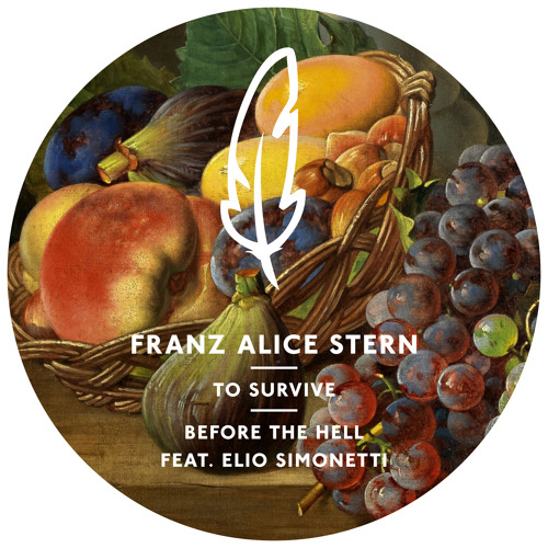 Franz Alice Stern POM 020 To Survive E.P. + REMIXES // OUT 21/11/2014 ON BEATPORT