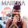 MAREMA - My Friend [Single 2014]