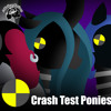 Crash Test Ponies (Crash Test Dummies Parody)