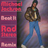 Michael Jackson - Beat It (Rad Stereo Remix)