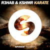 R3hab & KSHMR - Karate  [OUT NOW]