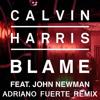 Calvin Harris Ft. John Newman - Blame (Adriano Fuerte Remix) FREE DOWNLOAD