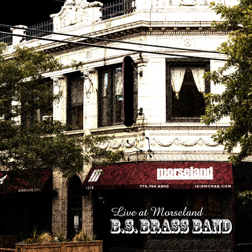 Image result for big shoulders brass band morseland