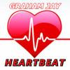Graham Jay - HeartBeat (Feat) Don Johnson