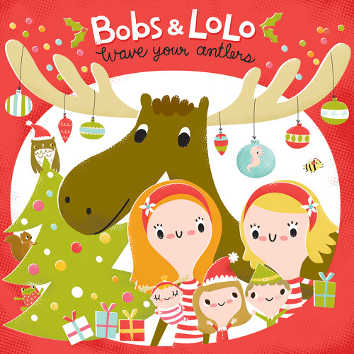 Bobs & LoLo - Rudolph The Red-Nosed Reindeer