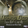 Young Gap - They Don't Like Me (Produced by King Tyme)