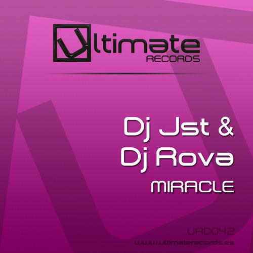 URD 042 :: Dj Jst & Dj Rova - Miracle (Out Soon)