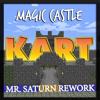 Magic Castle - Kart (Mr. Saturn Rework)