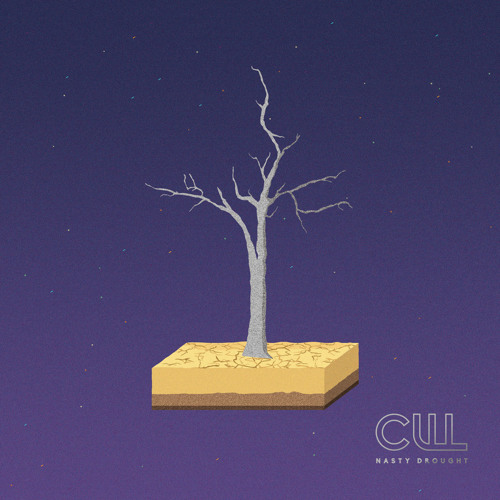 Cull - Nasty Drought