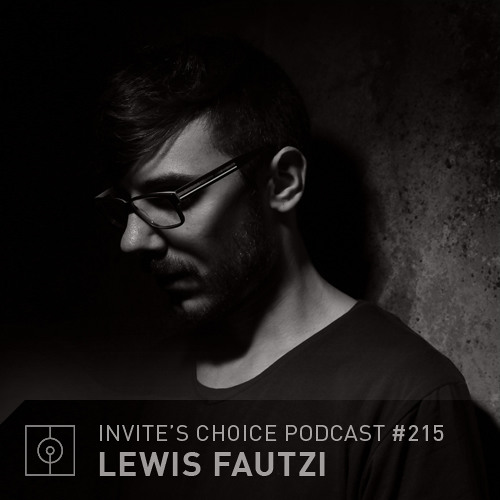 Invite's Choice Podcast 215 - Lewis Fautzi