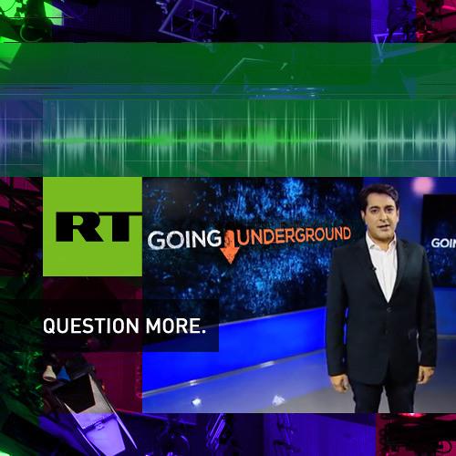 Going Underground - RT