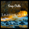 Deep Chills - Lighthearted