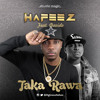 Taka Rawa - Hafeez Ft Davido - Prod. - Studio - Magic