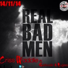 Criss Waddle ft Sarkodie & Mugeez - Real Bad Man
