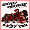 Zeds Dead - Lost You Feat. Twin Shadow & D'Angelo Lacy (Kove Remix)