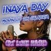 Inaya Day - Movin Up On Calabria (Dj Luke Mash)