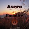 Axero ft. Barack Obama - Equality (Instrumental Mix)