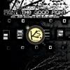 KS056 : Lunatique Sublime - Fight The Good Fight (Original Mix)
