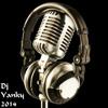 Dj Yanky & SSP-You Blow In My Mind Remix 2014
