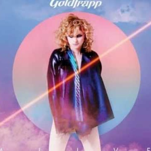 "Goldfrapp ""Alive"" (Dave Audé Radio)"