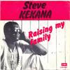 (85) Steve Kekana - Raising  My Family