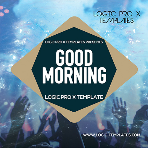 Good Morning Logic Pro X Template