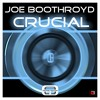 Crucial (Joe Boothroyd) Available 24th November from Beatport