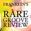 Franklin's Rare Groove Review Nov 2014