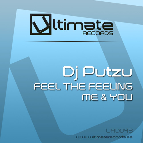 URD 043 :: Dj Putzu - Feel The Feeling (Out Soon)