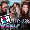 LOVE DOSE - MIX BY DJ AJAY