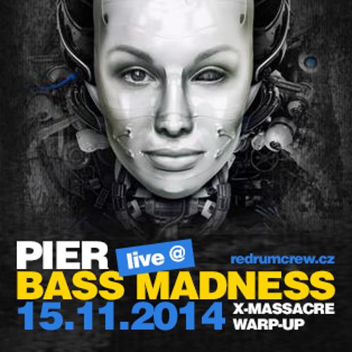 PIER - Live @ BASS MADNESS 15-11-2014