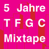 TFGC Mixtape #26 - 5 Jahre Themes For Great Cities Mix