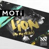 MOTi - Lion (In My Head) (Original Mix)