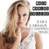 Zara Larsson - When Worlds Collide (Warren Remix)(Radio Edit)